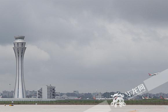 """飞机活动 据了解,重庆空管分局的""""新家""""位于新建的重庆江北国际机场东"""
